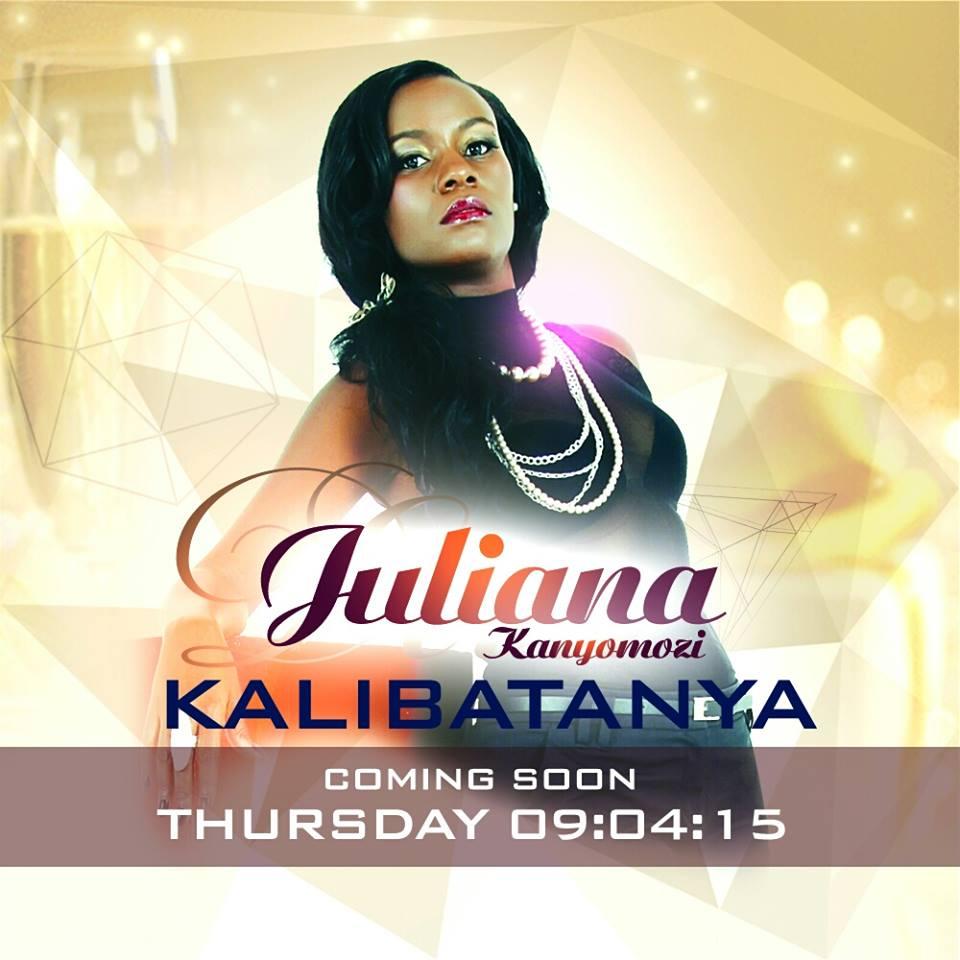 Juliana Kanyomozi's poster of the Kalibatanya song