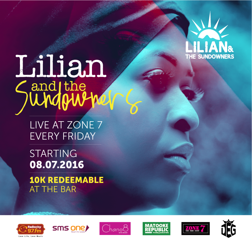 Starting next month Lillian Mbabazi and the Sundowners will be performing at Zone 7 every Friday
