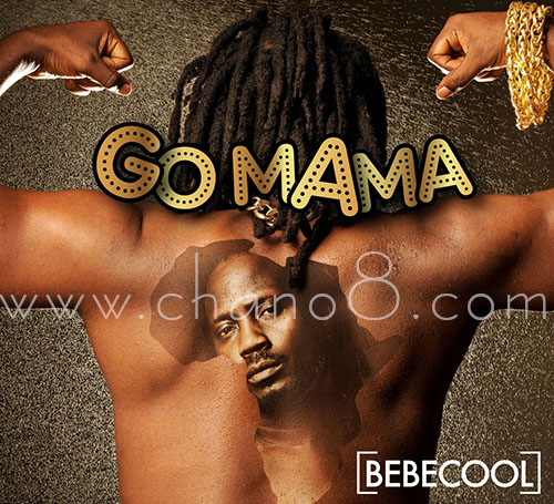 Part of the covers of Bebe Cool's Go Mama album